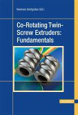Co-Rotating Twin-Screw Extruders: Fundamentals (eBook, PDF)