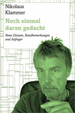 Noch einmal daran gedacht (eBook, ePUB) - Klammer, Nikolaus