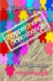 Moppelchens Chaosbande - die Kolumne im mamiweb (eBook, ePUB)