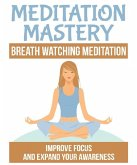 Breath Watching Meditation (eBook, ePUB)
