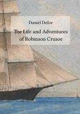 The Life and Adventures of Robinson Crusoe (eBook, ePUB)