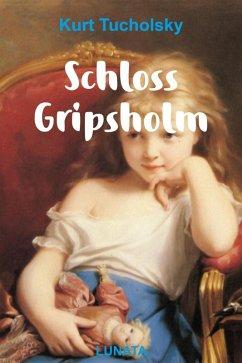 Schloss Gripsholm (eBook, ePUB) - Tucholsky, Kurt