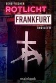 Rotlicht Frankfurt (eBook, ePUB)