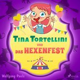 Tina Tortellini und das Hexenfest (MP3-Download)