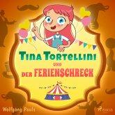 Tina Tortellini und der Ferienschreck (MP3-Download)