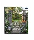 Englands schönste Gartenschätze