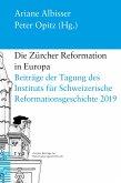 Die Zürcher Reformation in Europa