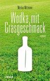 Wodka mit Grasgeschmack