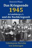 Das Kriegsende 1945 in Landsberg a. L. und die Nachkriegszeit