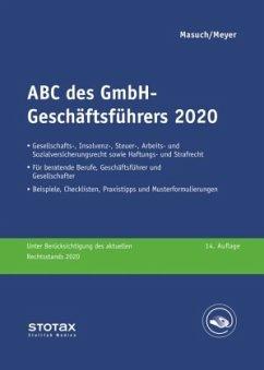 ABC des GmbH-Geschäftsführers 2020 - Masuch, Andreas; Meyer, Gerhard