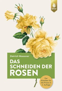 Das Schneiden der Rosen - Woessner, Dietrich