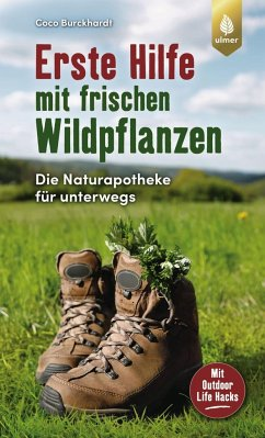 Erste Hilfe mit frischen Wildpflanzen - Burckhardt, Coco