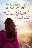 Die Australien-Töchter - Wo das Glück erstrahlt / Swan River Saga Bd.2