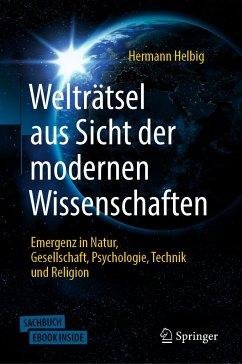 Welträtsel aus Sicht der modernen Wissenschaften - Helbig, Hermann
