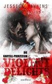 Violent Delights - Die Kartellprinzessin / White Monarch Trilogie Bd.1 (eBook, ePUB)
