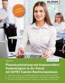 Finanzbuchhaltung mit Kostenstellen/Kostenträgern in der Praxis (eBook, PDF)