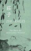 Zhuangzi. Das Buch der daoistischen Weisheit. Gesamttext (eBook, ePUB)