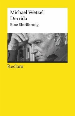 Derrida. Eine Einführung (eBook, ePUB) - Wetzel, Michael