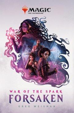 War of the Spark: Forsaken