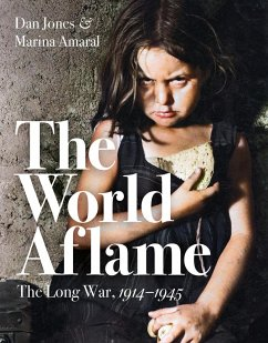 The World Aflame - Jones, Dan; Amaral, Marina