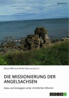 Die Missionierung der Angelsachsen