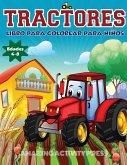 Tractores Libro Para De Colorear Para Niños Edades 4-8: El regalo perfecto basado en la granja para niños pequeños y niños de 4 a 8 años (libros para