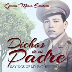 Dichos de mi Padre: Sayings of my Father