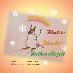 Winter-Wunder-Weihnachtszeit (eBook, ePUB)