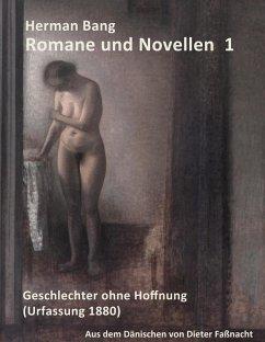 Herman Bang: Romane und Novellen Band 1 (eBook, ePUB)