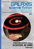 GALAXIS SCIENCE FICTION, Band 22: SCHICKSAL IM SAND (eBook, ePUB)
