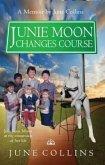 Junie Moon Changes Course (eBook, ePUB)