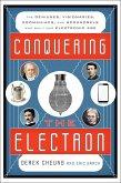 Conquering the Electron (eBook, ePUB)