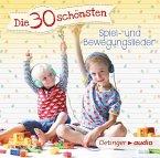 Die 30 schönsten Spiel- und Bewegungslieder, 1 Audio-CD (Mängelexemplar)