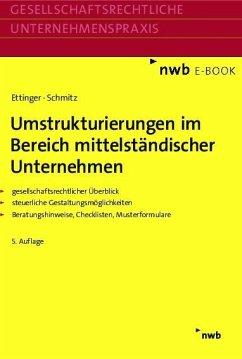 Umstrukturierungen im Bereich mittelständischer Unternehmen (eBook, PDF) - Ettinger, Jochen; Schmitz, Markus