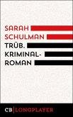 Trüb (eBook, ePUB)