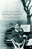 Selected Letters of Michael Tippett (eBook, ePUB)