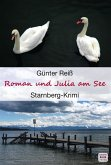 Roman und Julia am See: Starnberger See Krimi (eBook, ePUB)