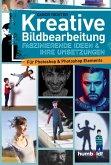 Kreative Bildbearbeitung (eBook, ePUB)