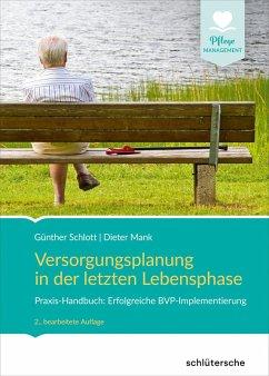 Versorgungsplanung in der letzten Lebensphase (eBook, ePUB) - Schlott, Günther; Mank, Dieter
