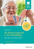 Als Betreuungskraft in der Altenpflege (eBook, PDF)
