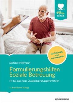 Formulierungshilfen Soziale Betreuung (eBook, ePUB) - Hellmann, Stefanie