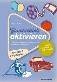 Ganzheitlich aktivieren, Bd. 4, Freizeit & Vergnügen (eBook, PDF)