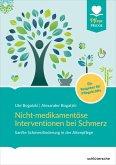 Nicht-medikamentöse Interventionen bei Schmerz (eBook, PDF)