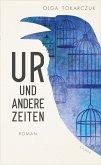 Ur und andere Zeiten (eBook, ePUB)