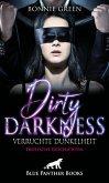 Dirty Darkness - verruchte Dunkelheit   Erotische Geschichten (eBook, ePUB)