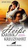 Heiße KaribikKreuzfahrt   Erotische Geschichten (eBook, ePUB)