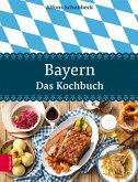 Bayern - Das Kochbuch (eBook, ePUB)
