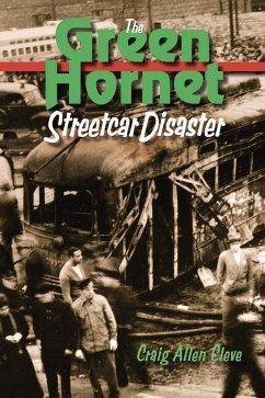 The Green Hornet Street Car Disaster (eBook, ePUB)