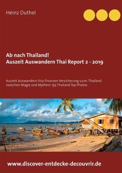 Ab nach Thailand Thailand Report 2 - 2019 (eBook, ePUB)