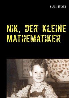 Nik, der kleine Mathematiker